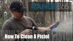 How To Clean A Pistol [VIDEO]
