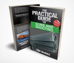 New Book: The Practical Guide to Guns and Shooting, Handgun Edition