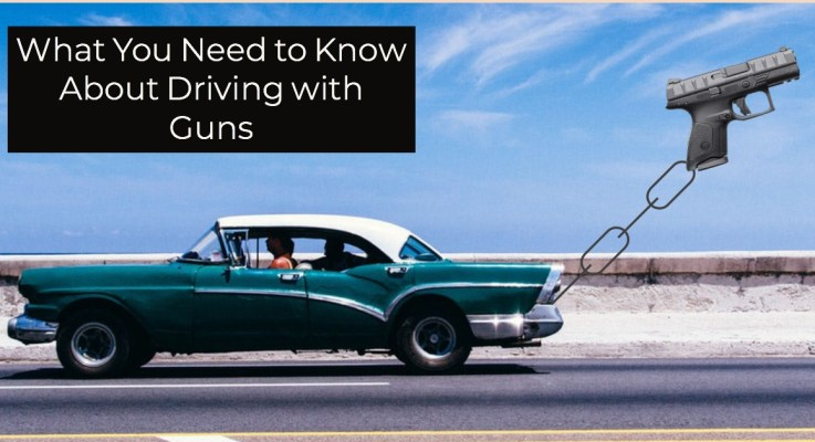 What You Need to Know About Driving with Firearms