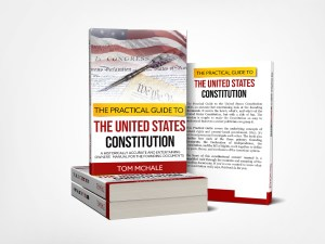 The Practical Guide to the United States Constitution