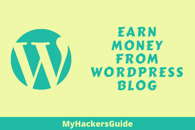 20 Proven Ways To Earn Money From WordPress Blog