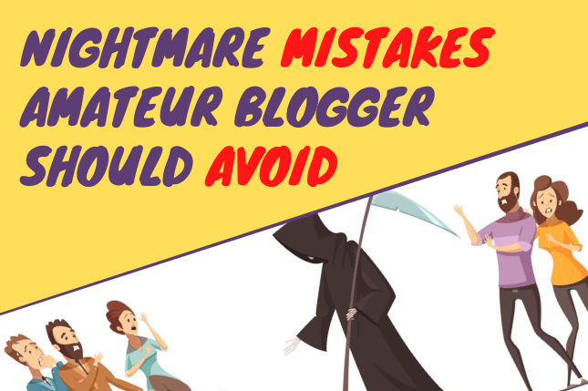 Nightmare Mistakes Amateur Blogger