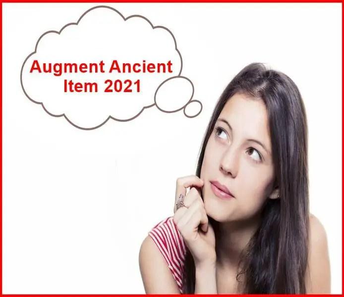 augment ancient item