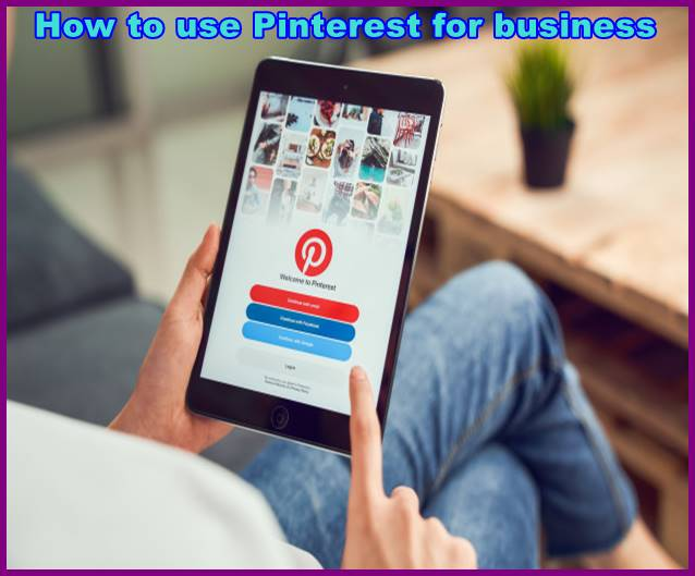 Pinterest Tutorials: How To Use Pinterest For Business
