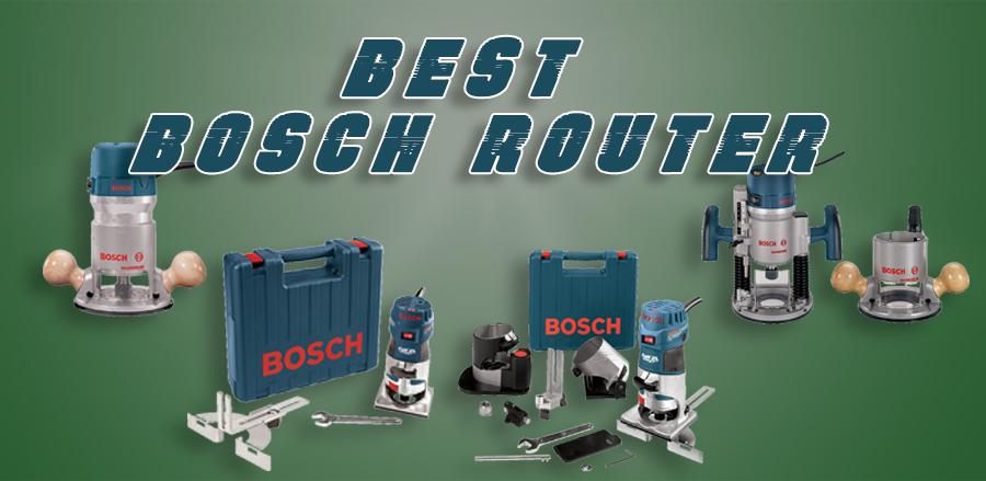 Best Bosch Router   Top 5 Bosch Router Reviews