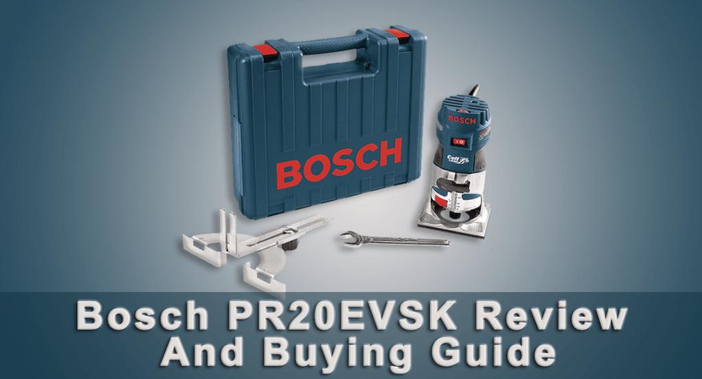 Bosch PR20EVSK Review