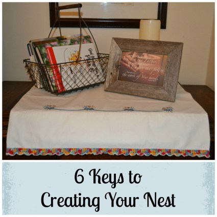 Creating Your Nest
