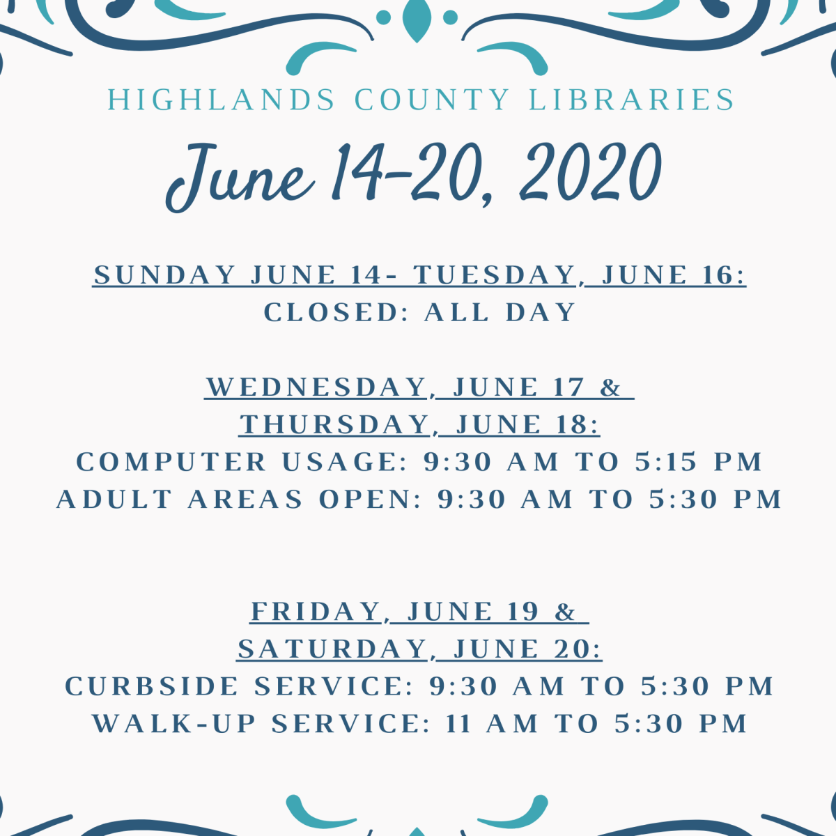 schedule for the Highlands County Libraries June 14-20, 2020