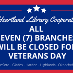 All Heartland Library Cooperative branches will be closed on Wednesday, November 11, 2020 for Veterans Day.