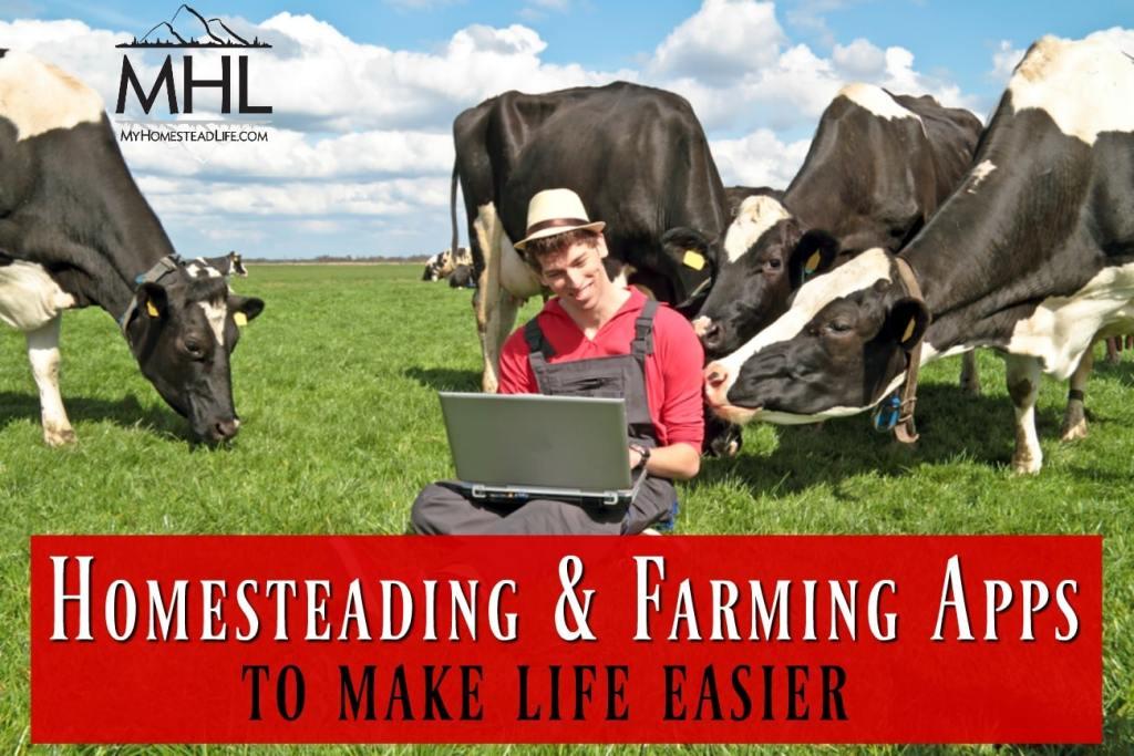 Homesteading & Farming Apps: To Make Life Easier