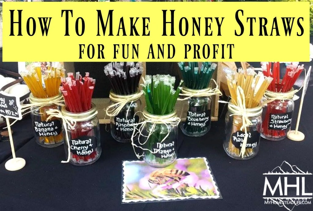 How To Make Honey Straws For Fun And Profit
