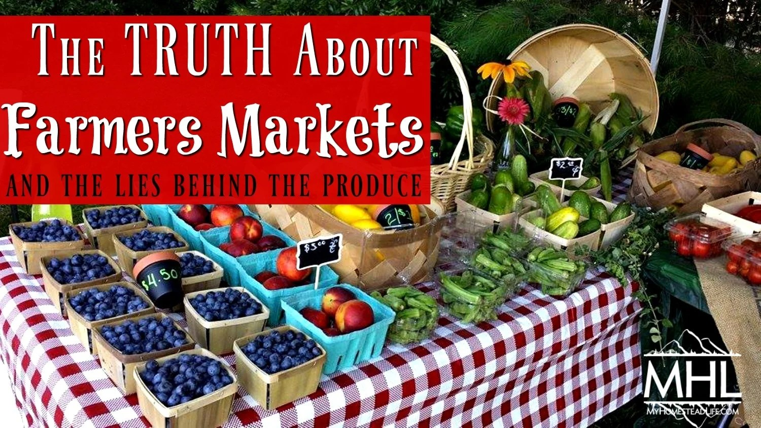 The TRUTH About Farmers Markets and the lies behind the produce