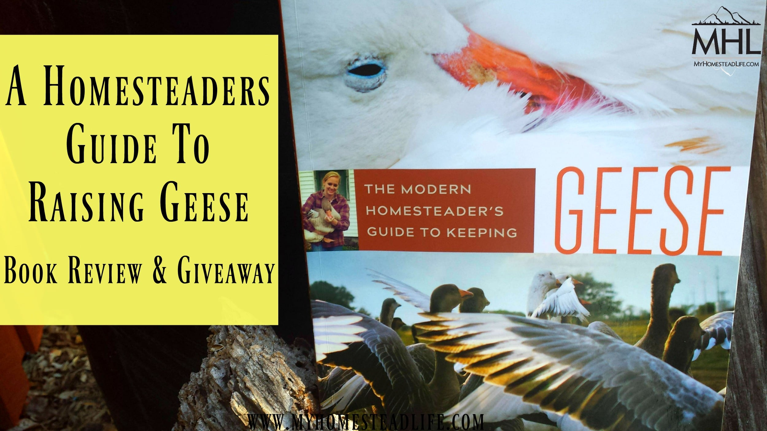 A Homesteaders Guide To Raising Geese- Book Review & Giveaway
