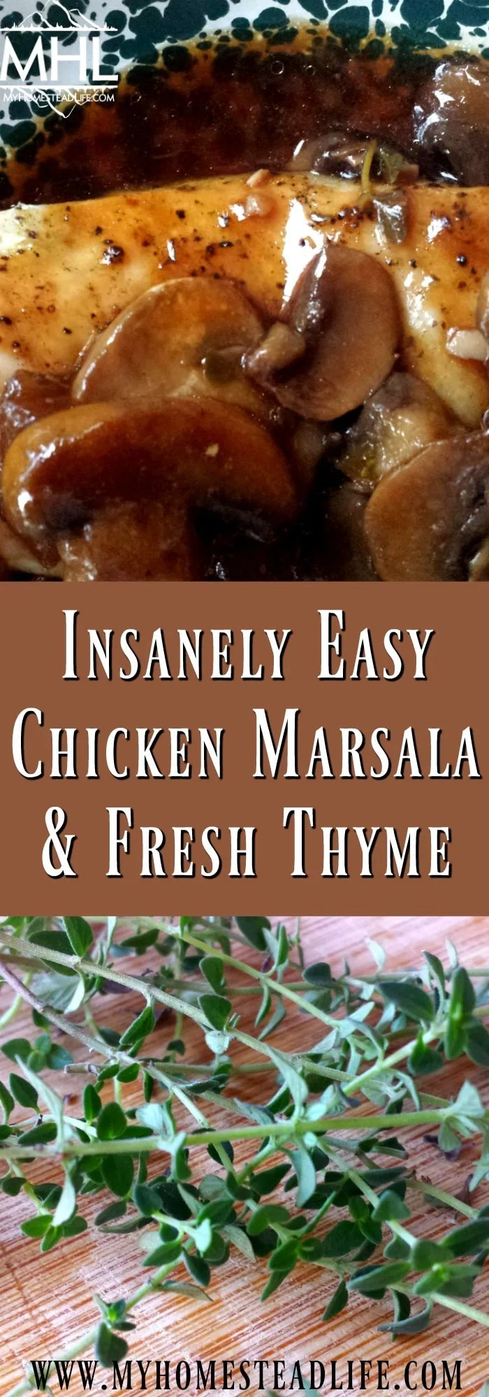 Insanely Easy Chicken Marsala with Fresh Thyme