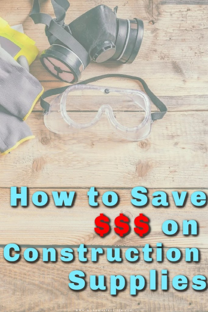 how to save money on construction supplies