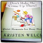 """""""Don't Make Me Come Up There!"""" Review and Giveaway"""