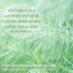 Where Wisdom Gathers {and #TheBestYes giveaway!}