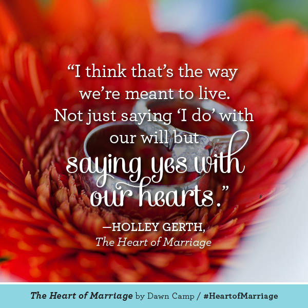 Holley Gerth The Heart of Marriage #HeartofMarriage