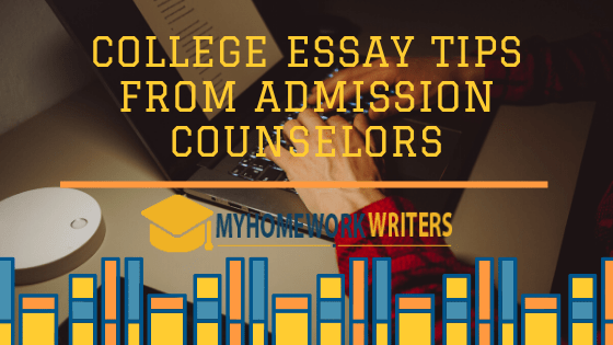 College Essay Tips from Admission Counsellors