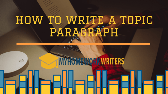 How to Write a Topic Paragraph | Guide & Sample
