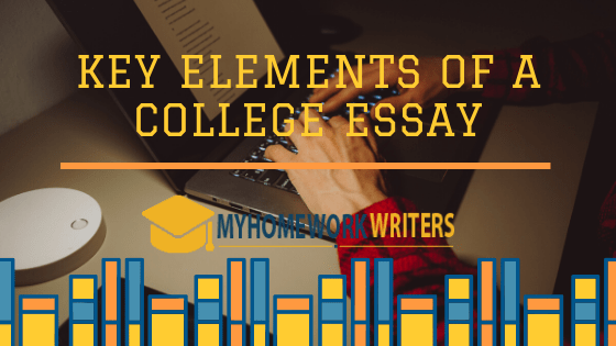Key Elements of a College Essay