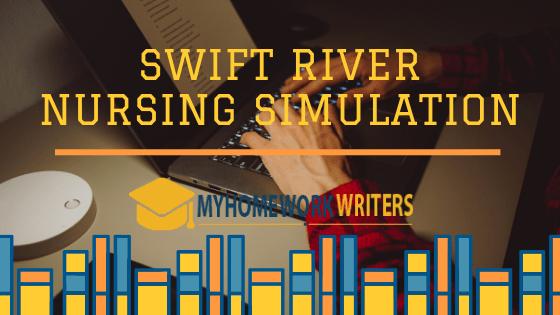 Swift River Nursing Simulation