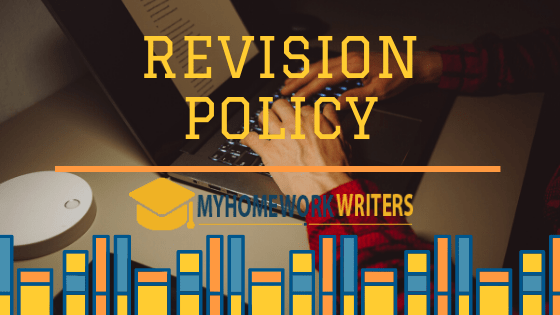 Revision Policy - MyHomeworkWriters