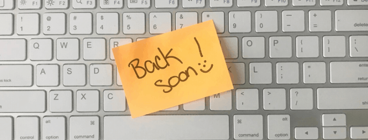 Back Soon Message