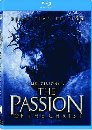 The Passion of The Christ 2004 BRRip 800MB Hindi Dual Audio 720p