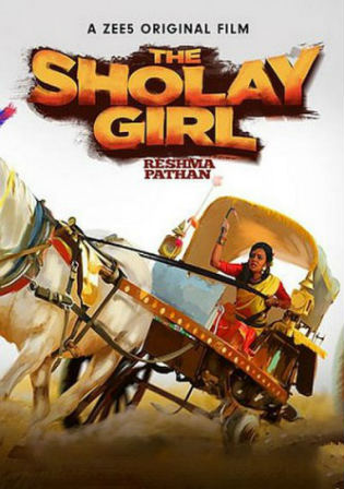 The Sholay Girl 2019 WEB-DL 250Mb Hindi 480p Watch Online Free Download bolly4u