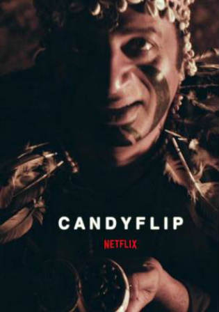 Candyflip 2017 WEB-DL 700Mb English 720p Watch Online Full Movie Download bolly4u