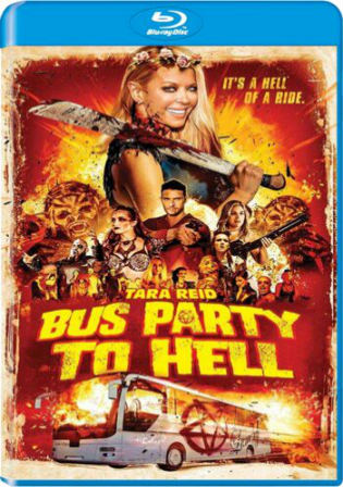 Party Bus To Hell 2017 BluRay 650Mb Hindi Dual Audio 720p Watch Online Full Movie Download bolly4u