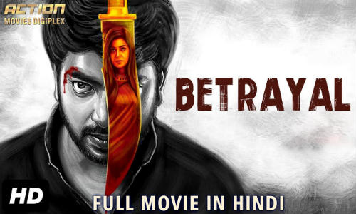 Betrayal 2019 HDRip 350MB Hindi Dubbed 480p Watch Online Free Download bolly4u