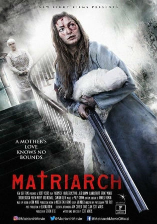 Matriarch 2019 WEB-DL 750MB English 720p ESub watch Online Full Movie Download bolly4u