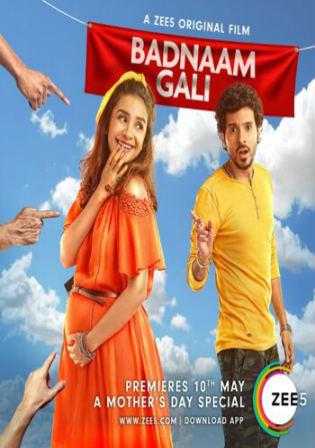 Badnaam Gali 2019 WEBRip 999MB Hindi 720p ESub Watch Online Free Download bolly4u