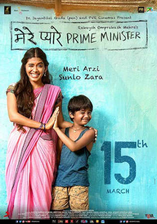 Mere Pyare Prime Minister 2019 WEB-DL 700MB Hindi 720p Watch Online Full Movie Download bolly4u