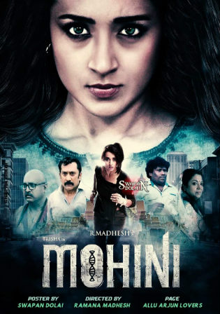Mohini 2019 HDRip 850MB Hindi Dubbed 720p Watch Online Full Movie Download bolly4u