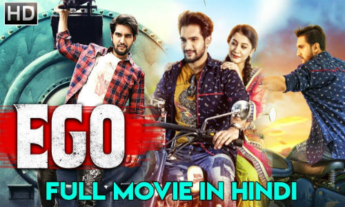 EGO 2019 HDRip 350MB Hindi Dubbed 480p Watch Online Full Movie Download bolly4u
