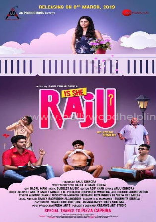 Is She Raju 2019 HDTV 800Mb Hindi 720p Watch Online Full Movie Download bolly4u