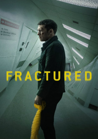 Fractured 2019 WEB-DL 800Mb English 720p ESub Watch Online Full Movie Download bolly4u