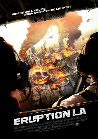 Eruption LA 2018 WEBRip 650Mb Hindi Dual Audio 720p Watch Online Full Movie Download bolly4u
