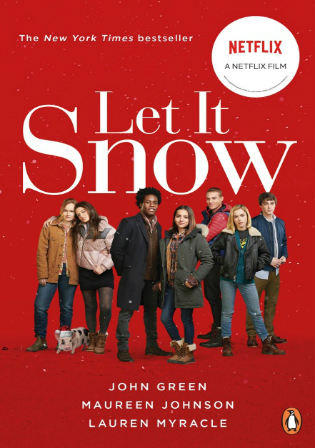 Let it Snow 2019 WEB-DL 800MB Hindi Dual Audio 720p Watch online Full Movie Download bolly4u
