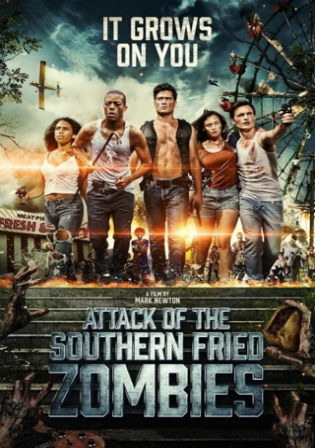 Attack of The Southern Fried Zombies 2017 BRRip 1.1GB Hindi Dual Audio 720p Watch Online Full Movie Download bolly4u