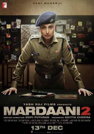 Mardaani 2 2019 WEB-DL 700MB Full Hindi Movie Download 720p Watch Online Free Download bolly4u