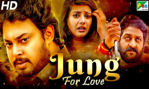 Jung For Love 2020 HDRip 300Mb Hindi Dubbed 480p Watch Online Full Movie Download bolly4u