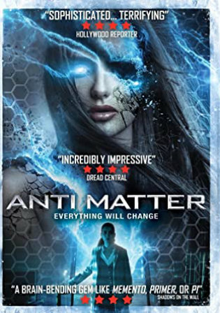 Anti Matter 2016 WEBRip 800Mb Hindi Dual Audio 720p Watch Online Full Movie Download bolly4u