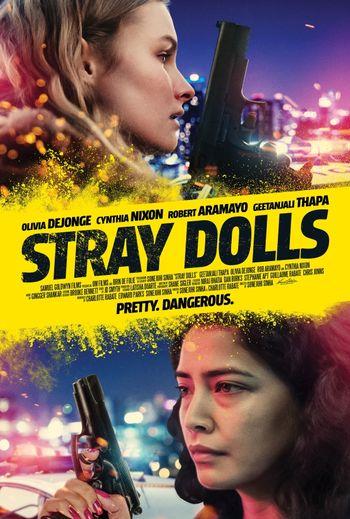 Stray Dolls (2019) Hindi WEBRip 720p & 480p Dual Audio [Hindi (Dubbed) + English (ORG)] | Full Movie