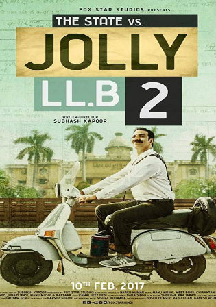 Jolly LLB 2 2017 BluRay 400Mb Full Hindi Movie Download 480p watch Online Free Bolly4u
