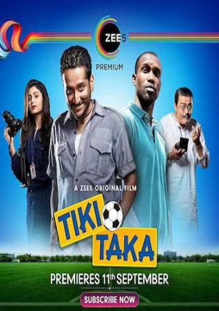 Tiki Taka 2020 WEB-DL 950MB Hindi 720p Watch Online Full Movie Download bolly4u