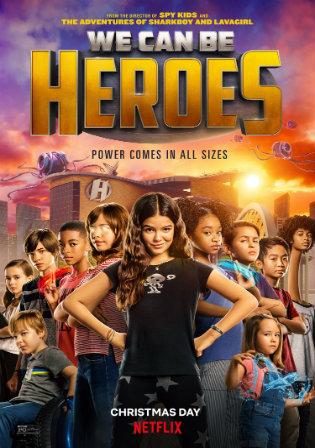 We Can Be Heroes (2020) WEBRip Dual Audio [Hindi & English] 720p & 480p x264 HD